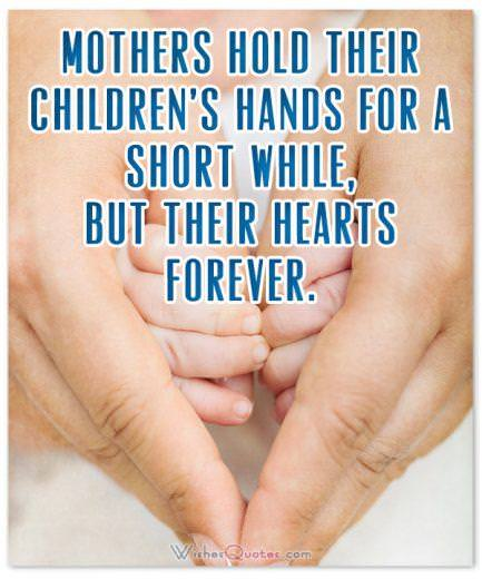 Quotes about Moms and Motherhood