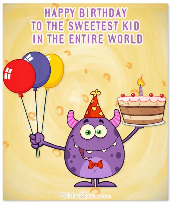 Amazing Birthday Wishes for Kids (2019 Update) – WishesQuotes