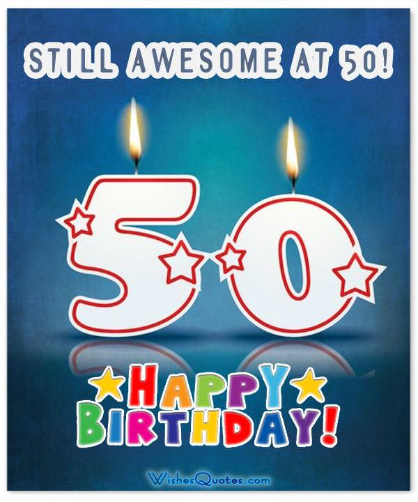 Inspirational 50th Birthday Wishes and Images – Birthday Greetings for 50th Birthday