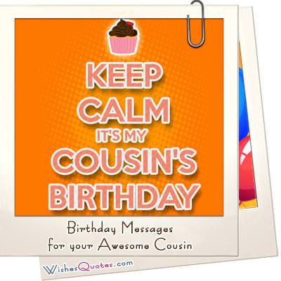 Birthday Messages for your Awesome Cousin – Birthday Greeting to a Cousin