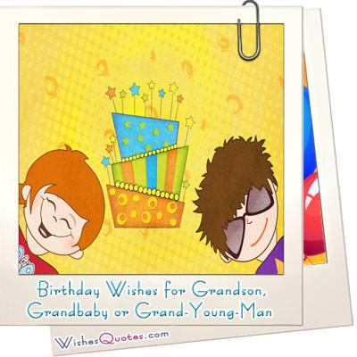 Amazing Birthday Wishes For Grandson WishesQuotes