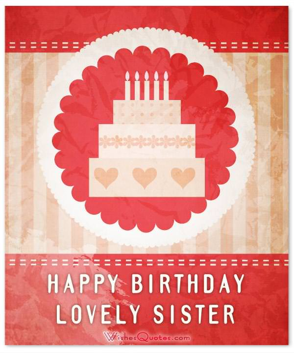 60 Cute Birthday Wishes For Sister – Birthday Greeting for Sister