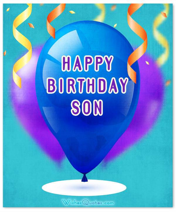 Top 50 Birthday Wishes For Son (Updated With Images