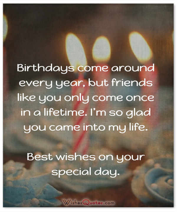 Best Quotes For Friends Birthday : Happy birthday friend amazing wishes for