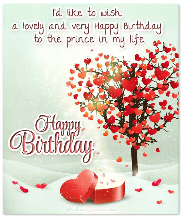 70 Cute Birthday Wishes for your Charming Boyfriend – Quotes for Birthday Cards