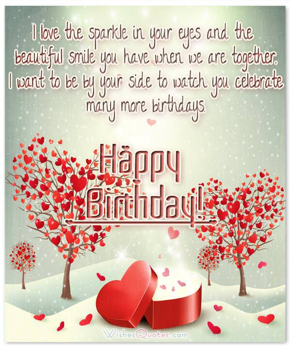 A romantic birthday wishes collection to inspire the perfect image with romantic birthday wishes i love the sparkle in your eyes and the beautiful smile you have when we are bookmarktalkfo Gallery