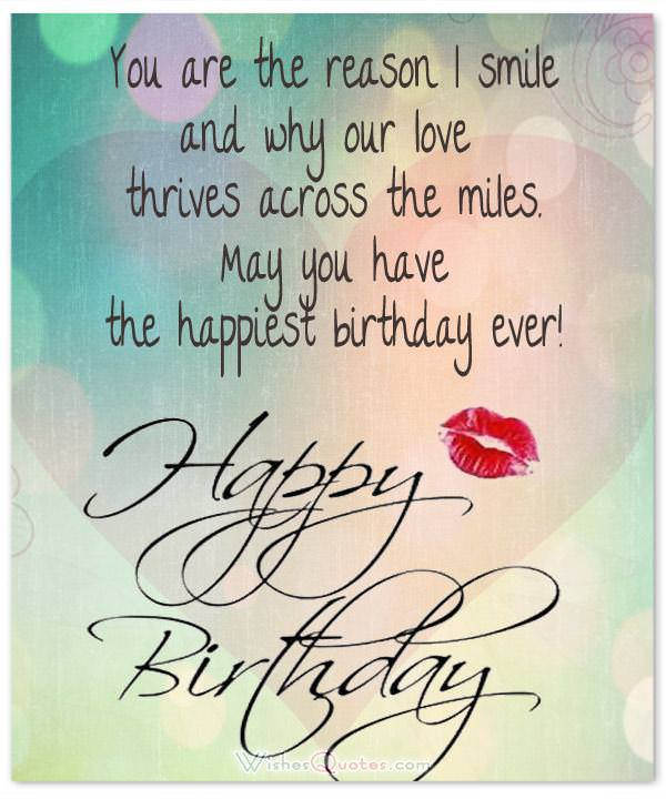 100 sweet birthday messages adorable birthday cards wishes and you are the reason i smile and why our love thrives across the miles may bookmarktalkfo Choice Image