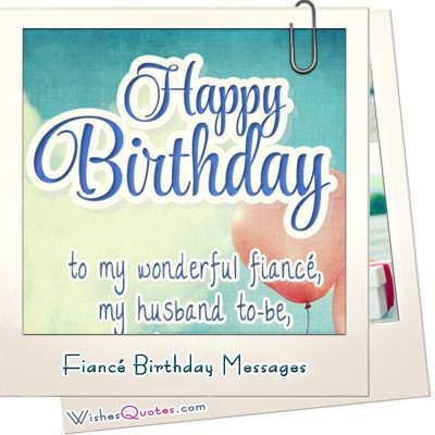 Birthday Wishes and Images for Fiancé