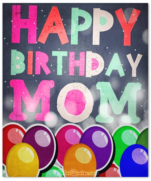 Happy Bday Mom Quotes: Heartfelt Mother's Birthday Wishes