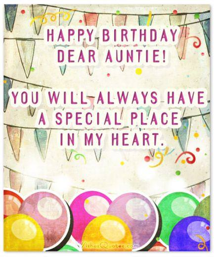 Happy Birthday, dear Auntie! You will always have a special place in my heart.