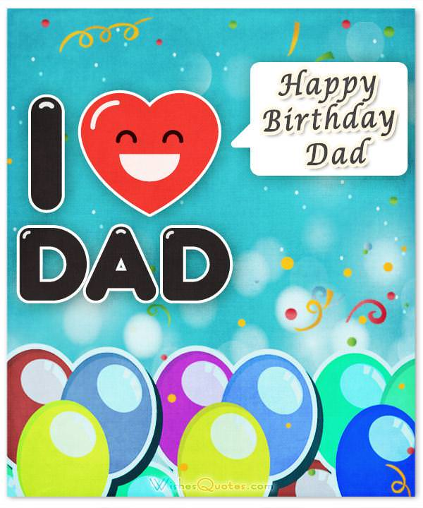 Happy Birthday Dad 100 Amazing Fathers Birthday Wishes – Happy Birthday Card Dad