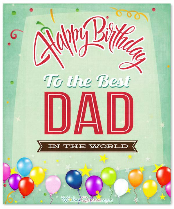 Happy Birthday Dad 100 Fathers Birthday Wishes – Happy Birthday Greetings to Father