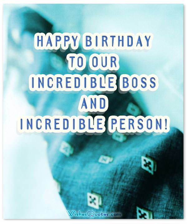 Birthday wishes for boss boss birthday wishes card2 happy birthday to our incredible boss and incredible person m4hsunfo