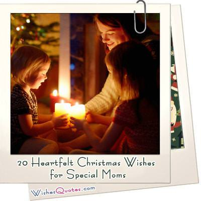 20 Heartfelt Christmas Wishes for Special Moms