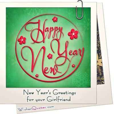 Lovely Happy New Year Wishes for your Girlfriend