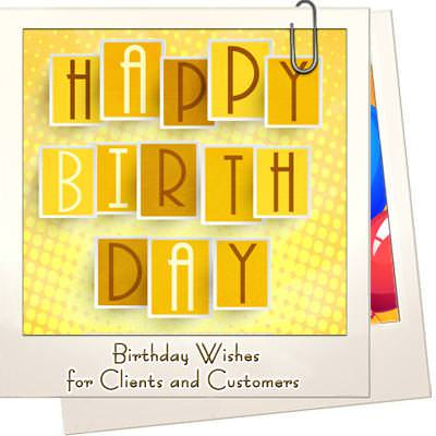 Birthday wishes for clients and customers that show you care m4hsunfo