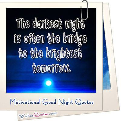 Motivational And Famous Goodnight Quotes  WishesQuotes