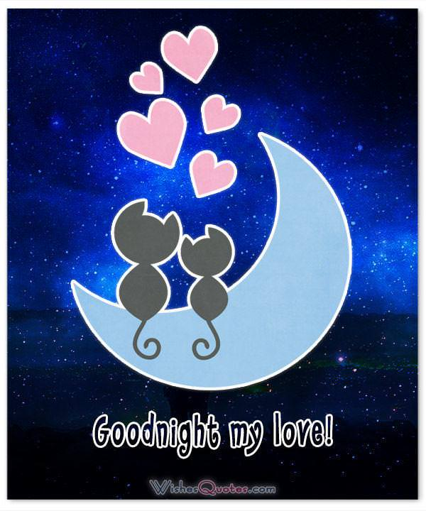 Goodnight my love. Goodnight Messages for Someone you Love.