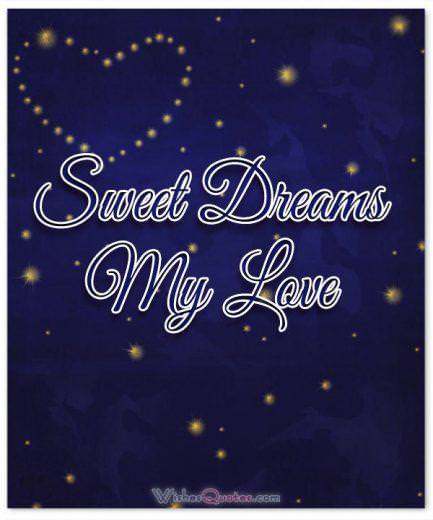 Sweet dreams my love
