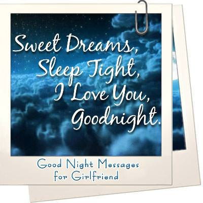 Romantic Goodnight Messages to Amaze your Girlfriend