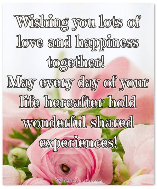 Wedding Wishes & Cards. May every day of your life hereafter hold wonderful shared experiences!