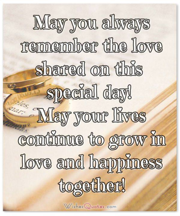Wedding Wishes & Cards. May you always remember the love shared on this special day!
