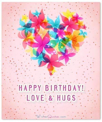 Happy Birthday love & hugs