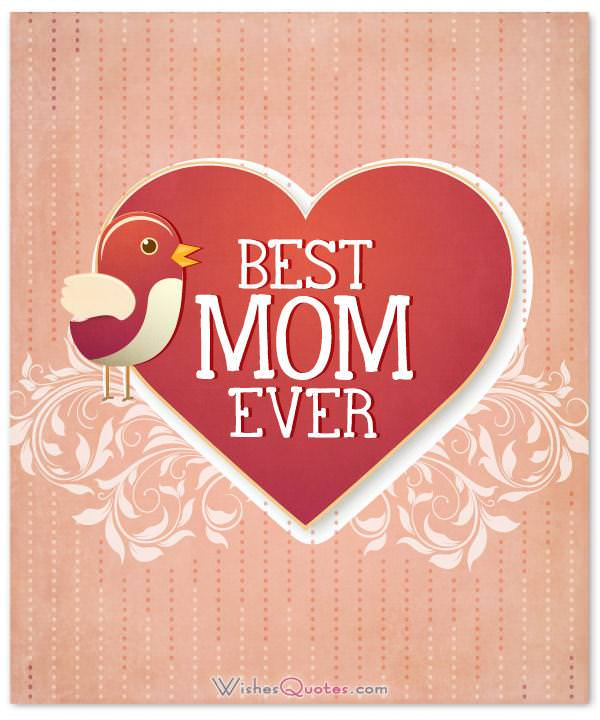 Best Mom Ever for Mother's Day. Mother's Day Wishes and Greeting Cards