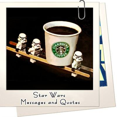 Star wars messages and quotes featured