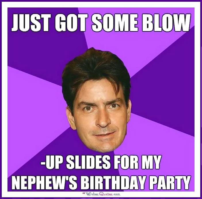 Birthday Meme - Just got some blow