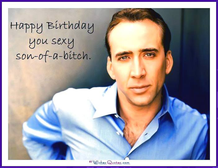 Birthday Meme with Nicolas Cage - Happy Birthday you sexy.