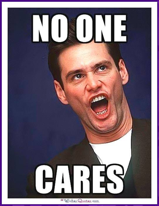 Birthday Meme with Jim Carrey - No one cares.