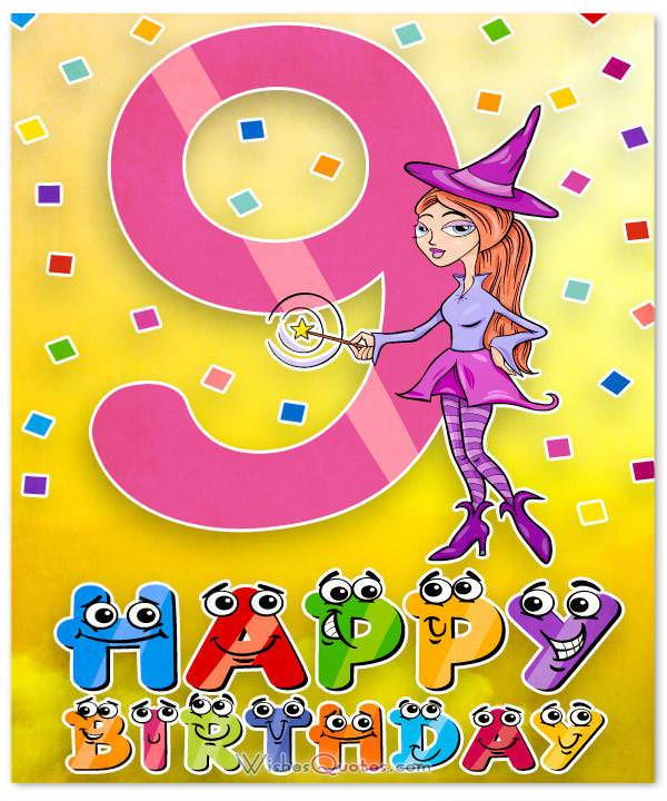 Daughter S 9th Birthday Quotes: Happy 9th Birthday Wishes For 9-Year-Old Boy Or Girl