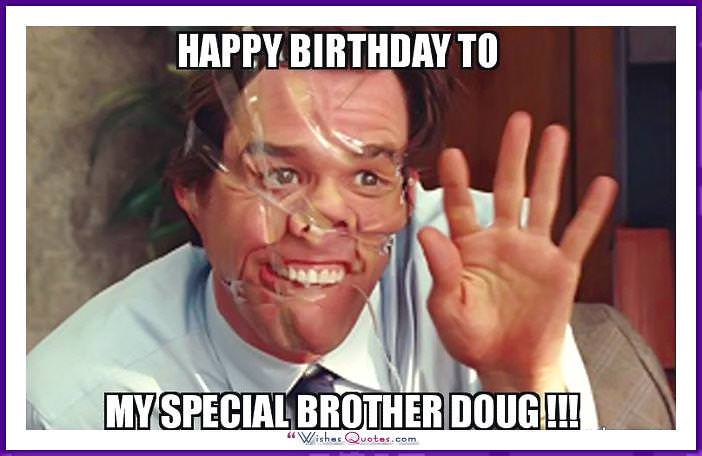 Funny Meme For Brother : Funny birthday memes for dad mom brother or sister