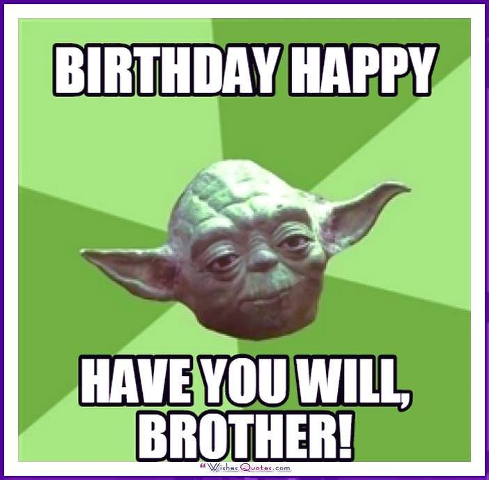 Funny Birthday Meme for Brother