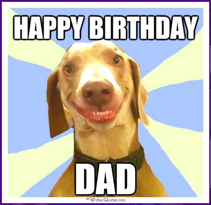 Funny Happy Birthday Meme For Dad : Funny birthday memes for dad mom brother or sister