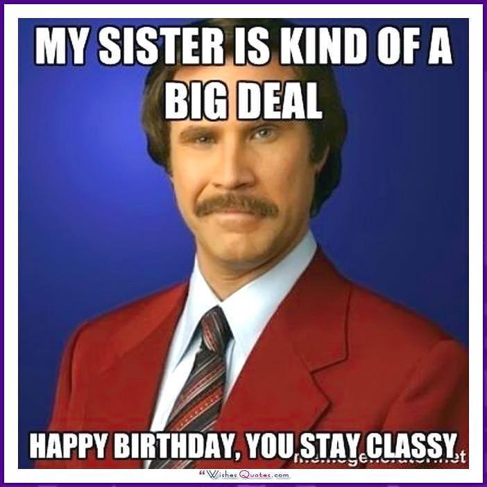 Funny Birthday Meme for Sister