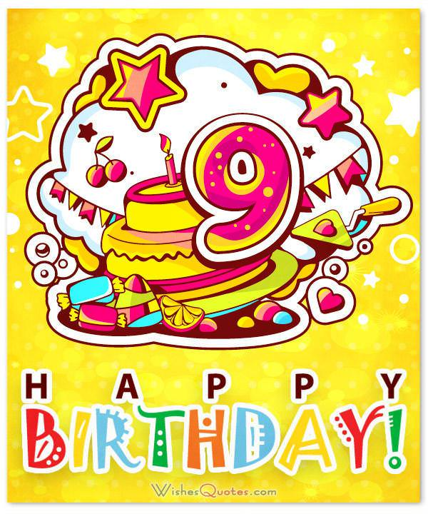 Happy 9th Birthday Wishes For 9 Year Old Boy Or Girl Happy Birthday Wishes For A 9 Year Boy
