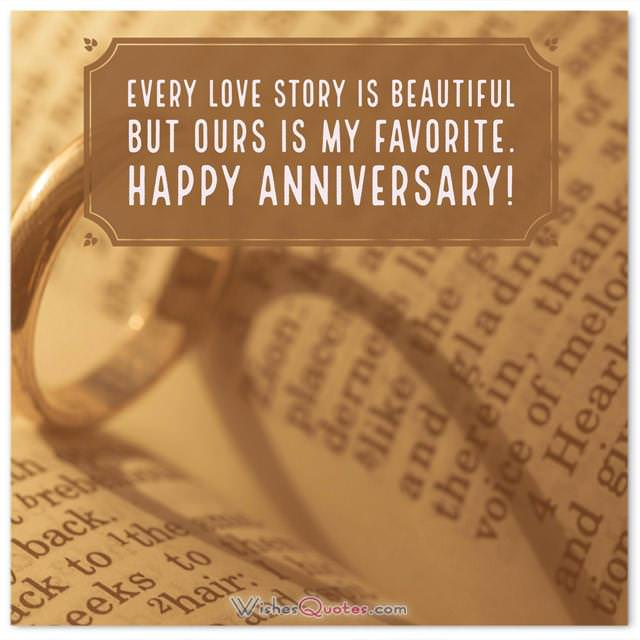 First Wedding Anniversary Wishes for Husband.Every love story is beautiful but ours is my favorite