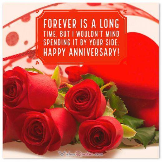 Forever is a long time, but I wouldn't mind spending it by your side. Happy Wedding Anniversary!