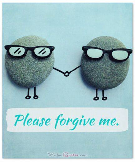 Say you are Sorry to a Friend: Please forgive me.