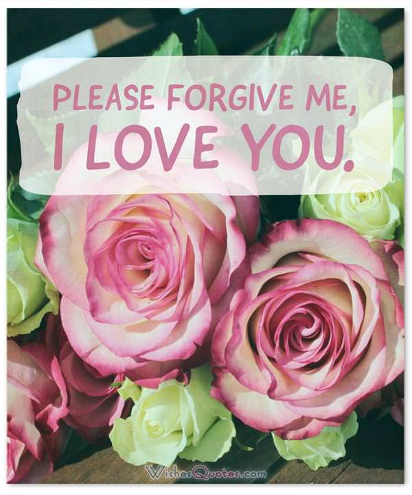 Sorry Messages - Please forgive me, I love you.