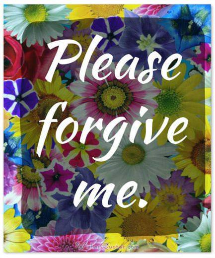 Apology Love Message: Please forgive me.