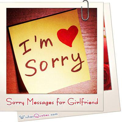 I'm Sorry Messages for Girlfriend: Sweet Apology Quotes