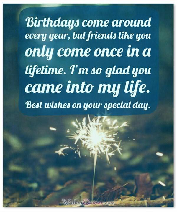 Happy Birthday Friend 100 Amazing Birthday Wishes For Friends Friend Quotes