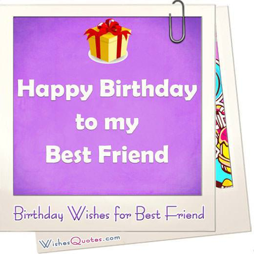 Birthday Wishes For Your Best Friends By Wishesquotes
