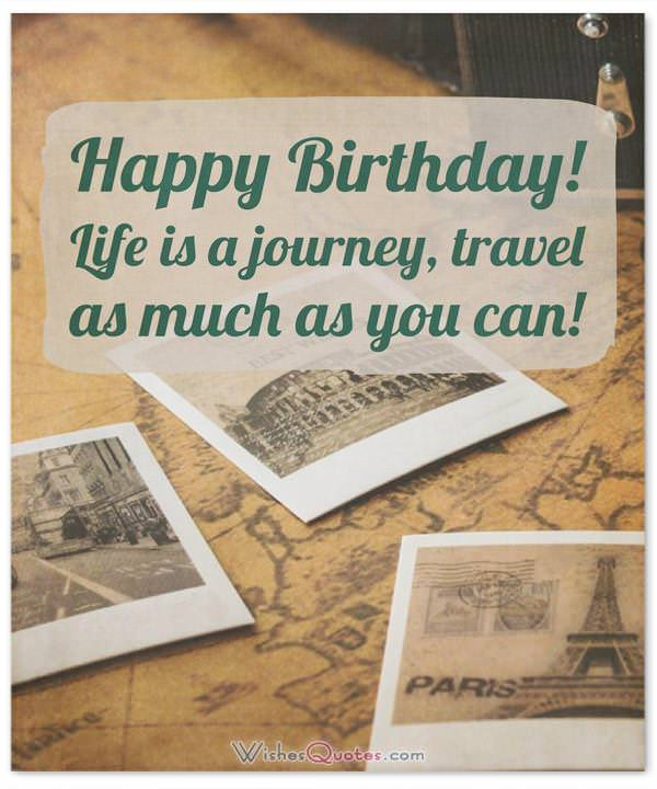 Birthday Wishes for a Friend who is Traveling Far Away