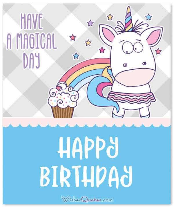 Happy Birthday Wishes - Have a magical birthday