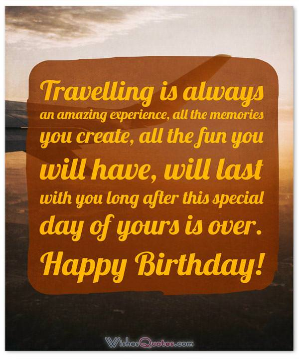 Birthday Messages for Someone who is Traveling Far Away