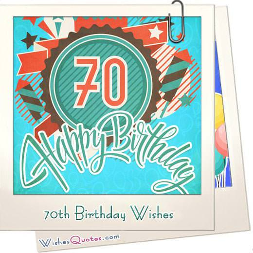 70th Birthday Wishes And Card Messages WishesQuotes